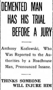 A Six-Man Jury Declared Koslowski Insane in 1911