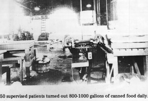 Central State Hospital Cannery, mid-1900s, Where Patients Worked as Part of Their Occupational Therapy